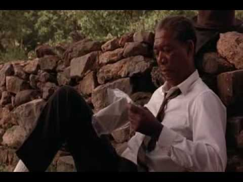 Hope is a good thing.... Shawshank Redemption