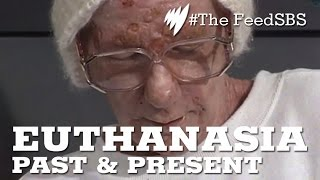 The history and future of Euthanasia (The Feed)