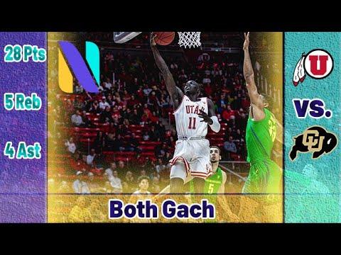 Both Gach Utah Utes CAREER HIGH 28 PTS 5 REBS 4 AST Vs Colorado Buffaloes | Next Ones