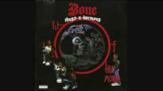 Bone Thugs N Harmony 1st of tha Month