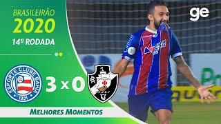 BAHIA 3 X 0 VASCO | MELHORES MOMENTOS | 14ª RODADA BRASILEIRÃO 2020 | ge.globo