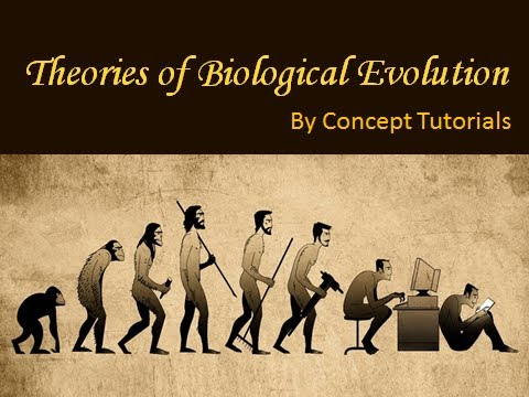 Theories of Biological Evolution | In HINDI