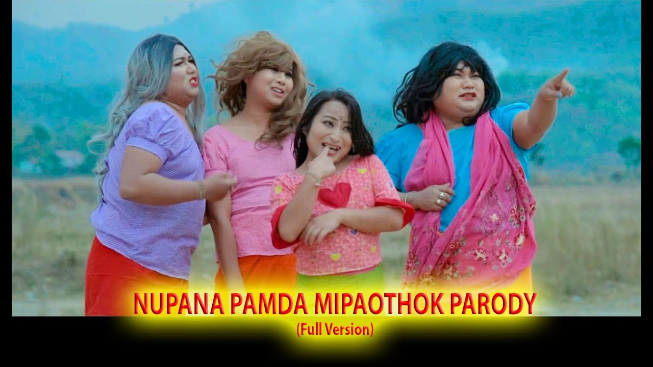 Download NUPANA PAMDA MIPAOTHOK PARODY 2019