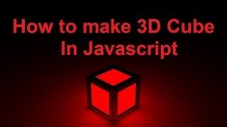 How to make 3d cube in javascript | Source Code in the description