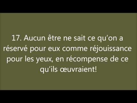 Coran : Sourate 32, As Sajda (La Prosternation)...