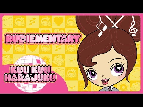 Kuu Kuu Harajuku | Rudiementary | Kuu Kuu Close-Up