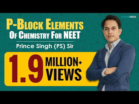 P-Block Elements Video Lectures of Chemistry NEET by Prince (PS) Sir