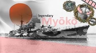 Legendary Myoko - The best cruiser - no gimmicks World of Warships