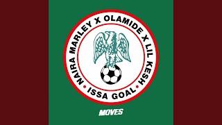 Issa Goal (feat. Olamide, Lil Kesh)