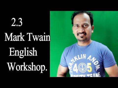 English Workshop : 2.3 Mark Twain : ENGLISH LESSON : STD.9TH  : NEW SYLLABUS : THIRD LANGUAGE
