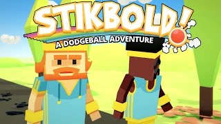 Stikbold! - A Dodgeball Adventure - Part 1 [Father and Son Gameplay]