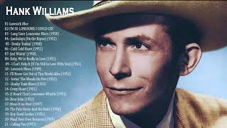 Hank Williams Greatest Hits - The Best Of Country Music Hank Williams