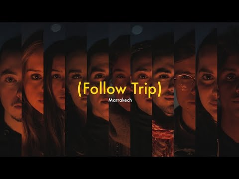 (Follow Trip) - Marrakech