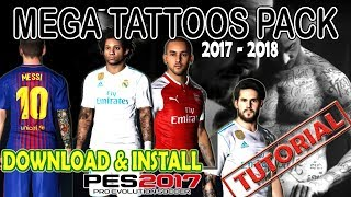 [PES 2017] TATTOS PACK 2017 - 2018 Download & Install [Tutorial]