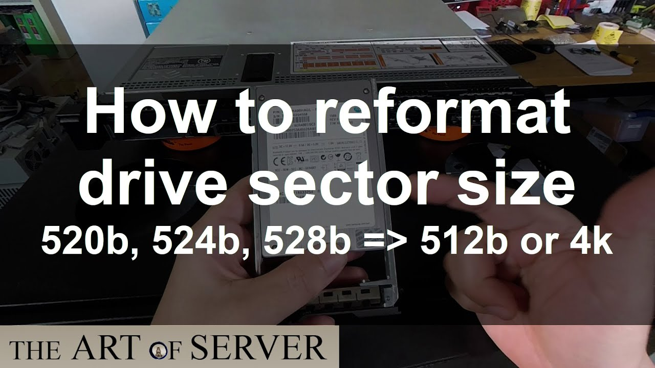 How to reformat drive sector size | 520b 524b 528b to 512b or 4k