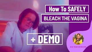 Repeat youtube video How to Safely Bleach the Vagina (Live Demo)