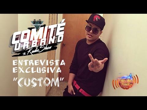 """CUSTOM SE DESAHOGA (ENTREVISTA) HABLA DEL PROBLEMA CON ALMIGHTY / Su Mix Tape """"Customizado"""" y Mas"""