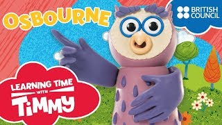 Meet Osbourne | Learning Time with Timmy | Cartoons for Kids