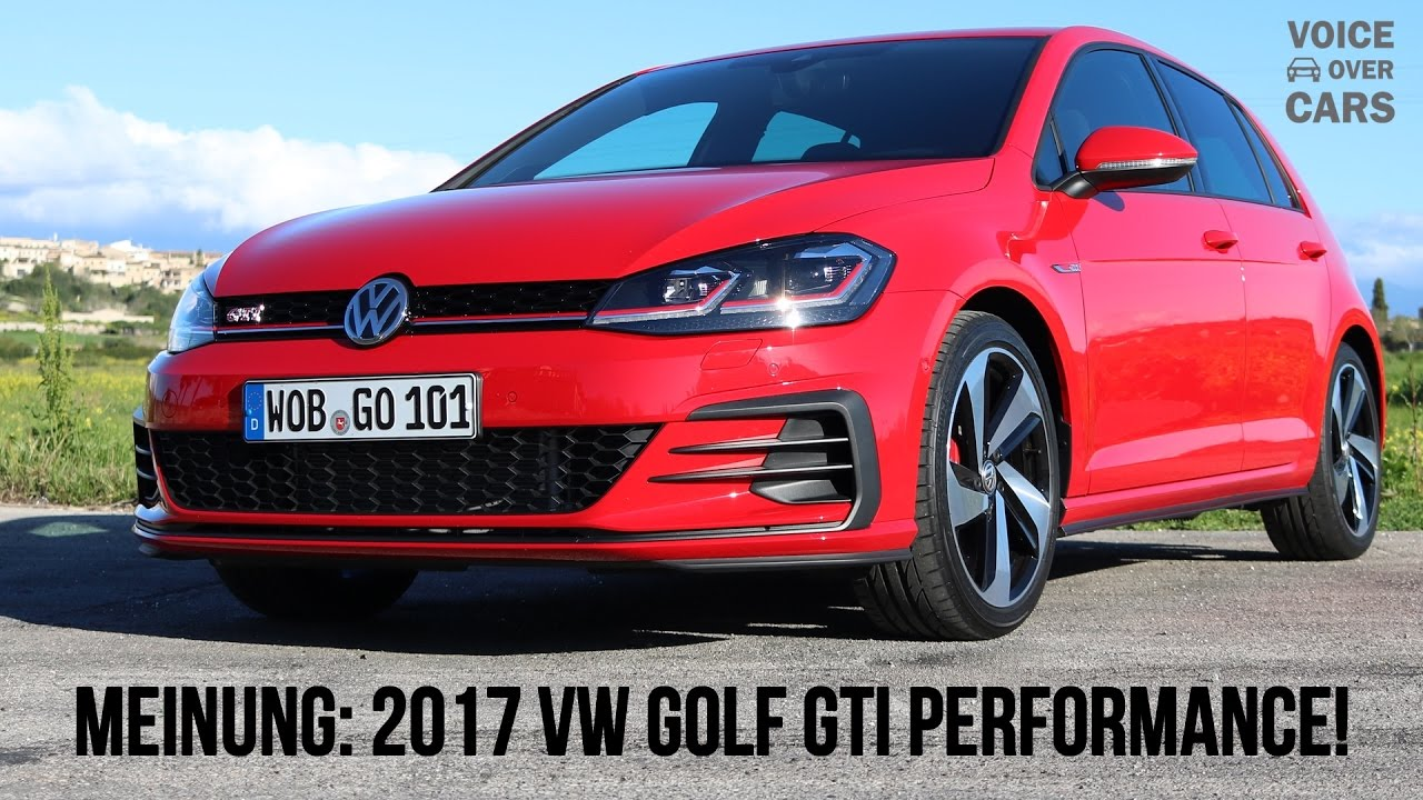 2017 vw golf 7 gti performance 245ps voice over cars youtube. Black Bedroom Furniture Sets. Home Design Ideas