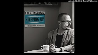 Ole Børud - Stepping Up