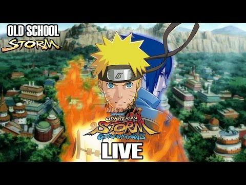 Old School Storm: Naruto Shippuden Ultimate Ninja Storm Generations Live!