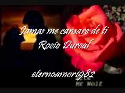 Jamas me cansare de ti - Rocio Durcal.wmv
