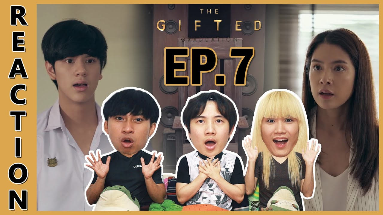 Download [REACTION] The Gifted Graduation   ยังไม่ตาย ฉันยังไม่ตาย .. กว่านี้ก็ยังสบาย !! EP.7