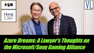 Azure Dreams: A Lawyer's Thoughts on the Microsoft/Sony Gaming Alliance (VL58)