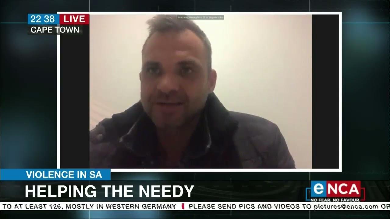 Violence in SA   Helping the needy - eNCA