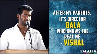 After my parents, it's director Bala who knows the real me - Vishal