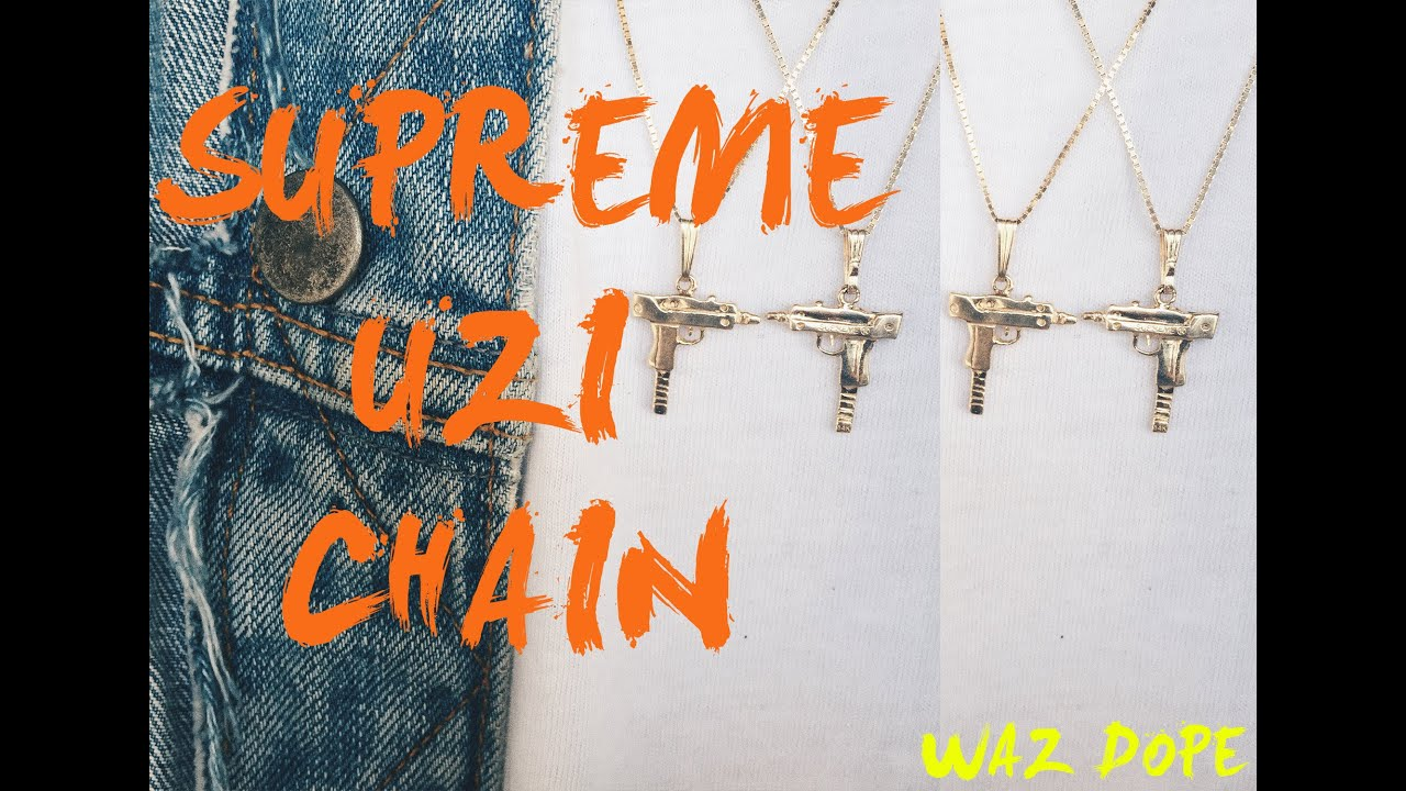 Supreme Newyork Uzi Chain Youtube