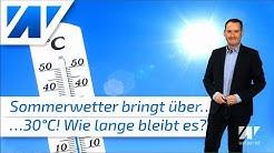 Über 30°C: Hoch Utz bringt uns diese Woche den Sommer! Wie lange bleibt er bei uns?