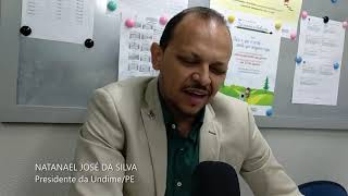 Entrevista com presidente da UndimePE, Natanael José da Silva