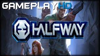 Halfway Gameplay (PC HD)