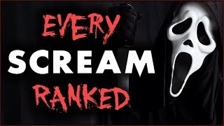Every SCREAM Movie RANKED!