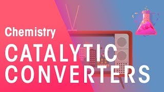What Are Catalytic Converters | Environment | Chemistry | FuseSchool
