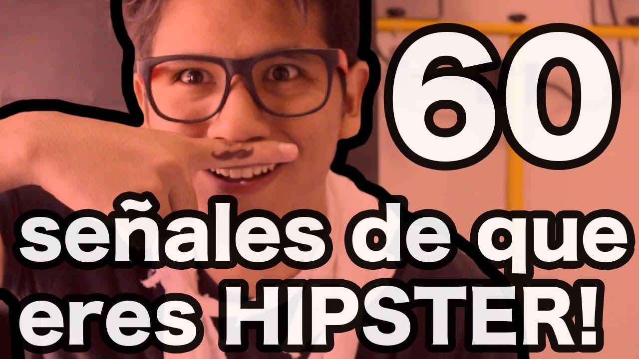 60 Señales De Que Eres Hipster Andynsane Youtube
