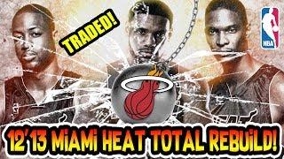 TRADING THE BIG 3! LEBRON JAMES 2013 MIAMI HEAT TOTAL REBUILD! NBA 2K18