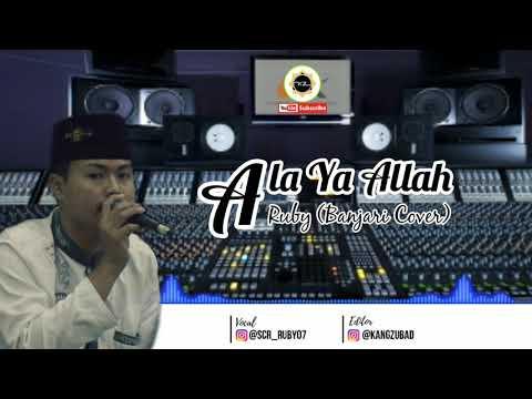 Ala Ya Allah (Ar Royhan) - Scr Ruby (Banjari Cover) 2019