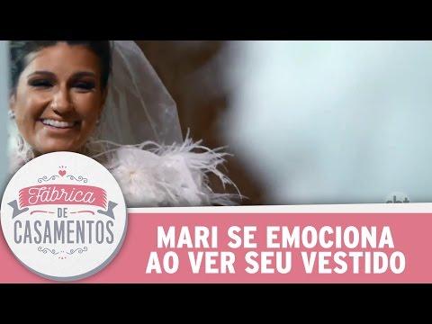 Noiva Se Emociona Ao Ver Seu Vestido | Fábrica De Casamentos (18/03/17)
