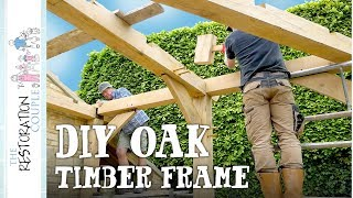 Raising My First OAK TIMBER FRAME