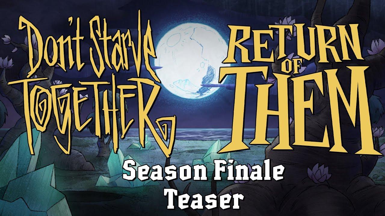 Don't Starve Together: Return of Them – Axiom Visus [Season Finale Teaser]