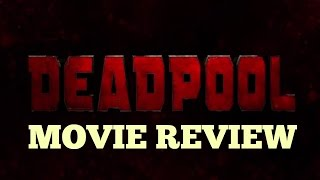Deadpool Movie Review (2016)