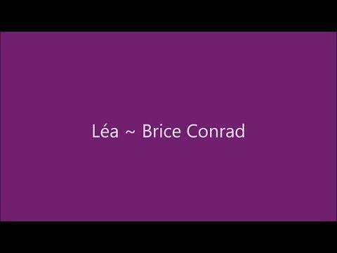 Léa  Brice Conrad Paroles