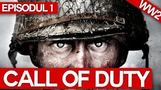 Call of Duty WW2 - Episodul 1 (LIVE)
