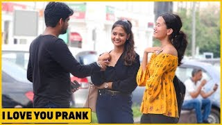 I Love You Prank on Cute Girls | The HunGama Films