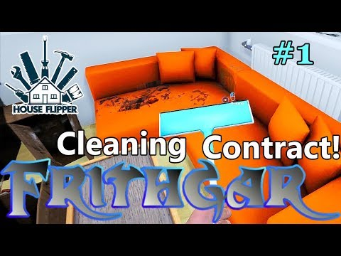 Let's Play House Flipper #1: Cleaning Contract!
