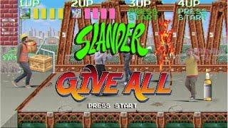 Slander - Give all
