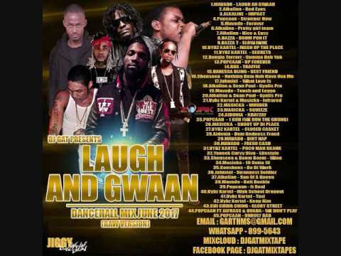 NEW MIX DJ GAT LAUGH AN GWAAN DANCEHALL MIX JUNE 2017 [RAW VERSION] 1876899-5643