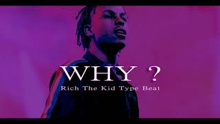 "[FREE] Rich The Kid x Lil Pump Type Beat ""WHY?"" 